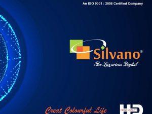 Silvano Digital Laminates